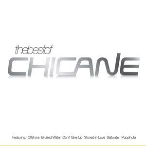 Chicane альбом The Best Of Chicane