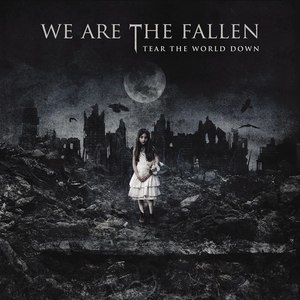 We Are The Fallen альбом Tear The World Down