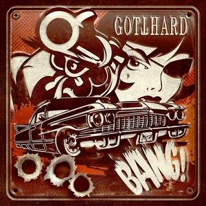 Gotthard альбом BANG!