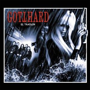 Gotthard альбом El Traidor