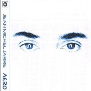 Jean Michel Jarre альбом Aero