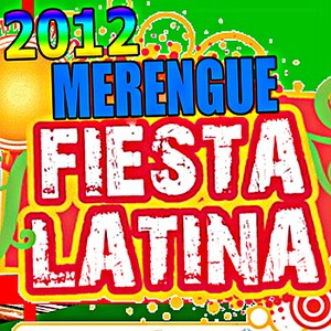 fiesta альбом 2012 Merengue: Fiesta Latina