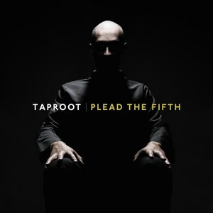 Taproot альбом Plead the Fifth
