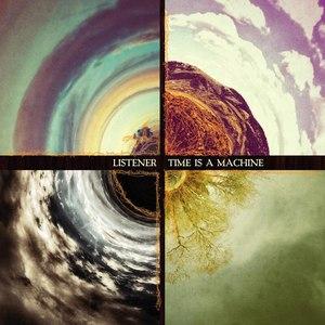 Listener альбом Time Is a Machine