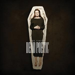 Dead Poetic альбом The Finest