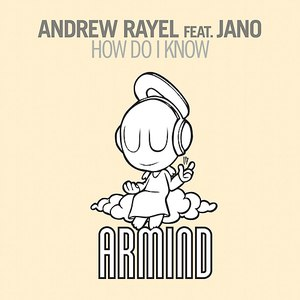 Andrew Rayel альбом How Do I Know