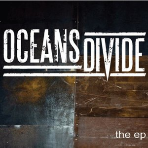 Oceans Divide альбом OCEANS DIVIDE EP