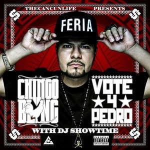 Chingo Bling альбом Vote 4 Pedro