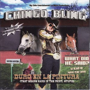 Chingo Bling альбом Duro En La Pintura