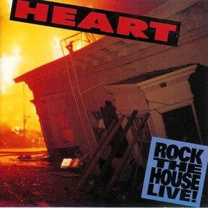 Heart альбом Rock the House Live!