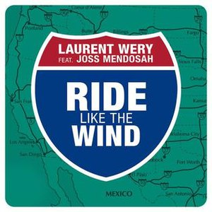 Laurent Wery альбом Ride Like the Wind