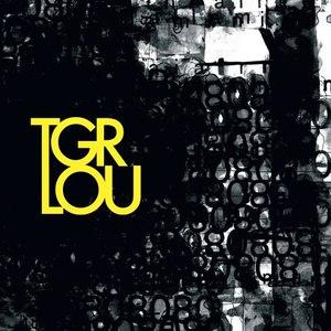 Tiger Lou альбом The Loyal