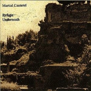 Martial Canterel альбом Refuge Underneath