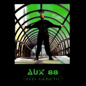 Aux 88 альбом XEO-GENETIC