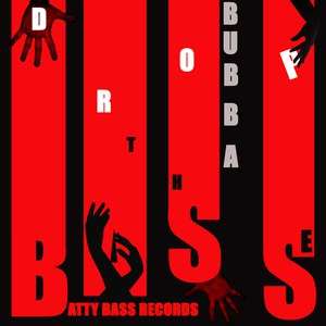 Bubba альбом Drop the Bass