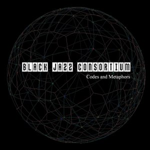 black jazz consortium альбом Codes and Metaphors