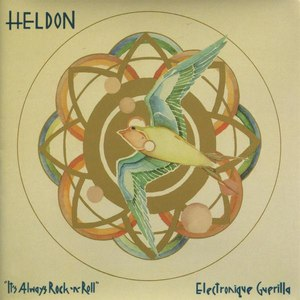 "Heldon альбом Electronic Guerilla / ""It's Always Rock And Roll"""