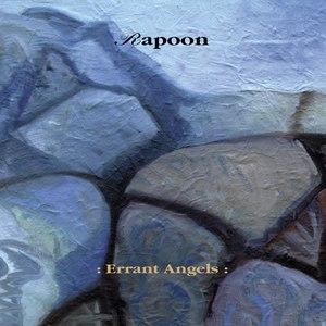 Rapoon альбом Errant Angels