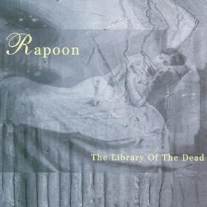 Rapoon альбом The Library of the dead