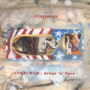 Rapoon альбом Cold War: Drum 'n' Bass