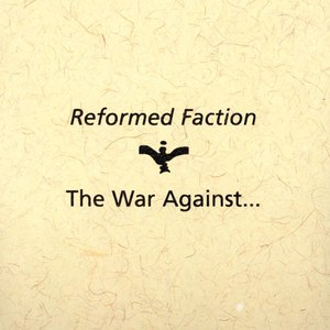 Reformed Faction альбом The War Against