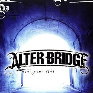 Alter Bridge альбом Open Your Eyes