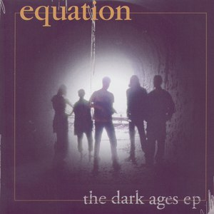 Equation альбом The Dark Ages Ep
