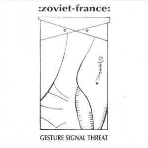 Zoviet France альбом Gesture Signal Threat