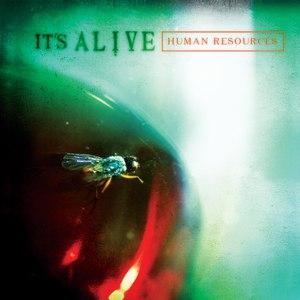 It's Alive альбом Human Resources