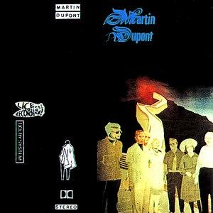 Martin Dupont альбом inédits 81-83