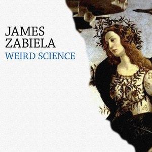 James Zabiela альбом Weird Science