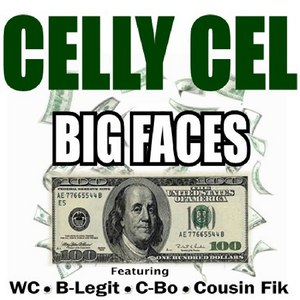 Celly Cel альбом Big Faces - EP
