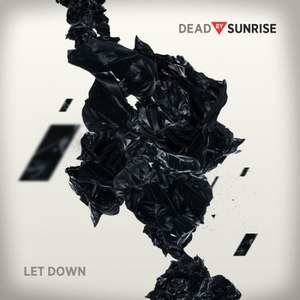 Dead By Sunrise альбом Let down