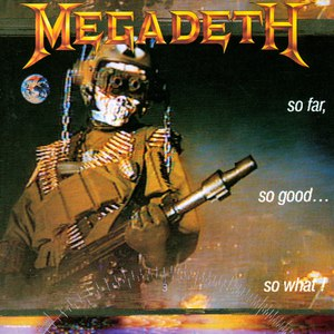 Megadeth альбом So Far, So Good... So What!