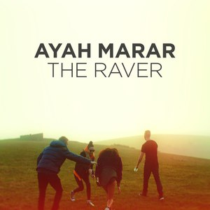 Ayah Marar альбом The Raver (Remixes)