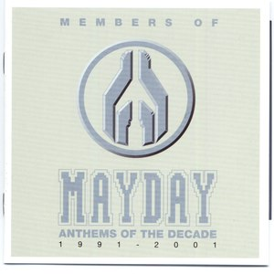 Members of Mayday альбом Anthems Of The Decade 1991-2001