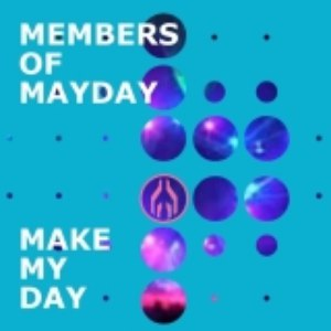 Members of Mayday альбом Make my day