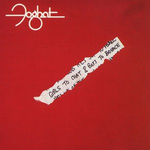 Foghat альбом Girls To Chat & Boys To Bounce
