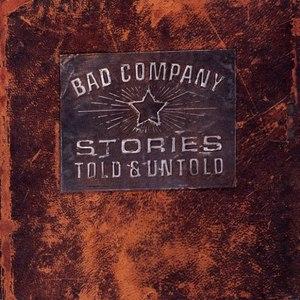 Bad Company альбом Stories Told & Untold
