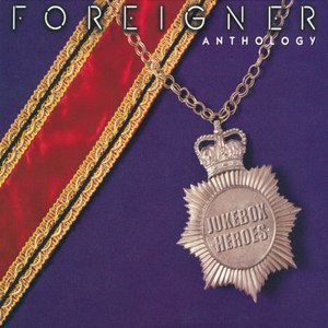 Foreigner альбом Jukebox Heroes: The Foreigner Anthology
