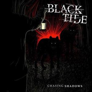 Black Tide альбом Chasing Shadows