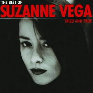 Suzanne Vega альбом Tried and True: The Best of Suzanne Vega