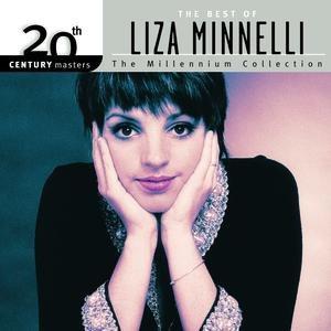 Liza Minnelli альбом 20th Century Masters: The Millennium Collection: Best of Liza Minnelli