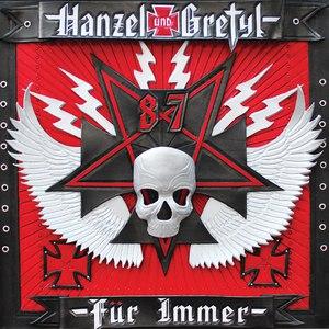 Hanzel Und Gretyl альбом Hanzel und Gretyl Fur Immer