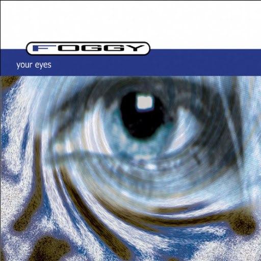 Foggy альбом Your Eyes