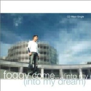 Foggy альбом Come... (Into My Dream) - EP