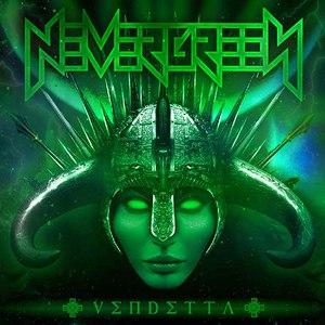 Nevergreen альбом Vendetta