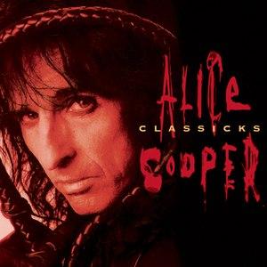 Alice Cooper альбом Alice Cooper Classicks