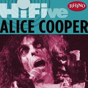 Alice Cooper альбом Rhino Hi-Five: Alice Cooper