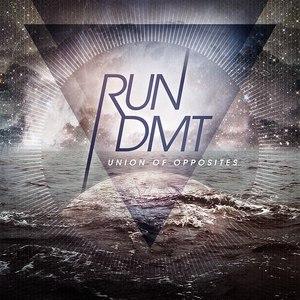 RUN DMT альбом Union Of Opposites